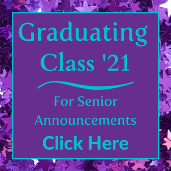 "Graphic with purple stars in background with teal text that reads  ""Graduating class of 2021, for senior announcements, click here"
