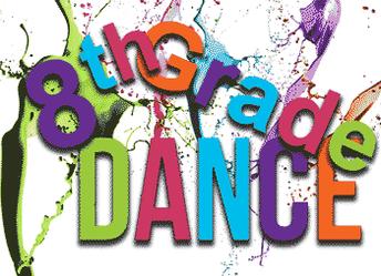 8th Grade Dance!!!