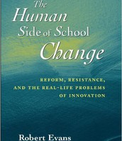 The Human Side of School Change: