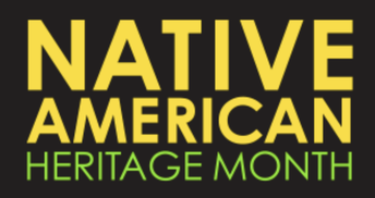 22. Native American Heritage Month