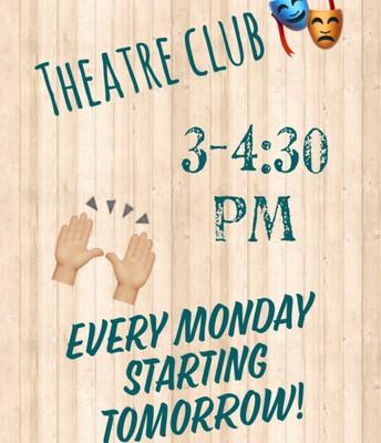 Theatre Club!