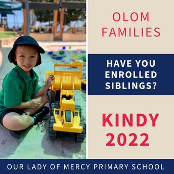 Kindy 2022 - Have you enrolled siblings?