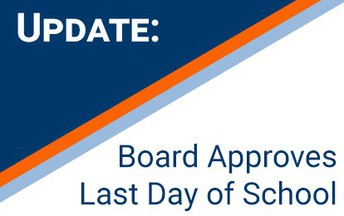 Board Approves 2019 Last Day of School