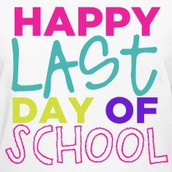 Thursday is the Last Day of School!