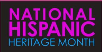 Celebrating Latinx/National Hispanic Heritage Month