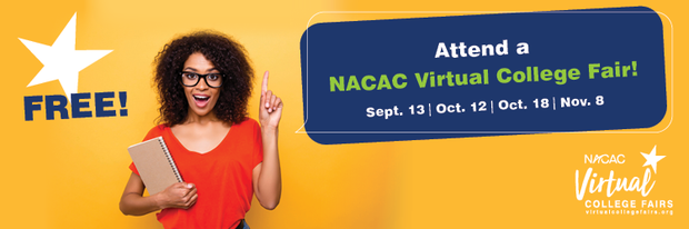 Sign up for the upcoming NACAC College Fairs on Oct 12, 18 and Nov 8th