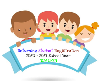 Returning Student Registration 2020-2021 School Year