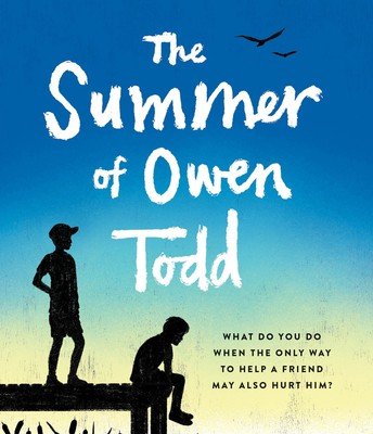 The Summer of Owen Todd, by Tony Abbott