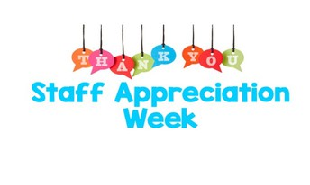 May 6-10 Celebrates Staff Appreciation Week!