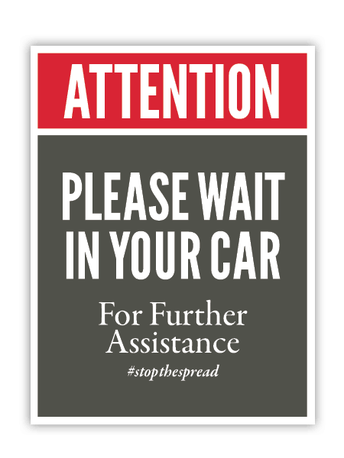 Please Wait in Your Vehicle