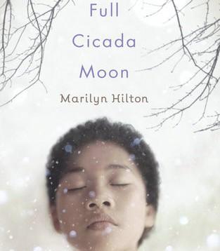 Full Cicada Moon by Marlyn Hilton