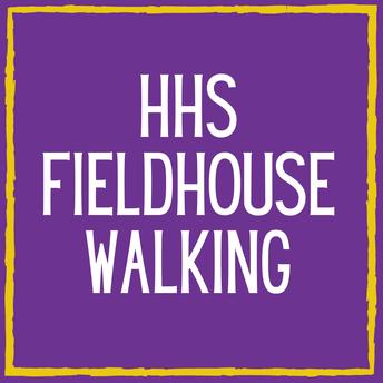 HHS Fieldhouse Walking