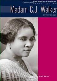 Madam C.J. Walker: Entrepreneur