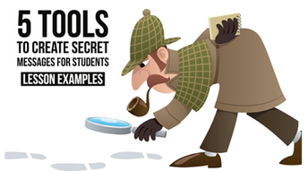 Lesson Ideas and Tools for Secret message with your Students