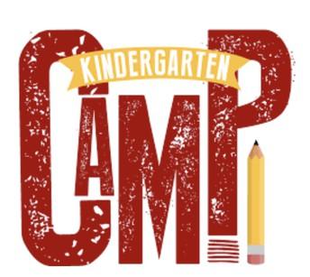 KINDERGARTEN CAMP for INCOMING 2021-2022 KINDERGARTENERS