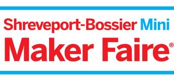 3. Shreveport-Bossier Mini Maker Faire