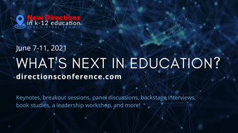 The New Directions in Education Conference