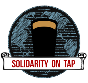 Solidarity on Tap