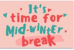 Mid-Winter Break is Almost Here!
