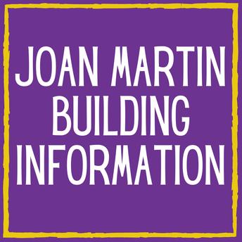 Joan Martin Building Information