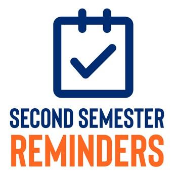 second semester reminders