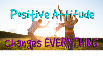Character Trait of the Month of April: Positive Attitude