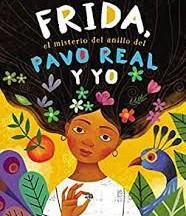 Frida, Pavo Real y Yo by Angela Cervantes