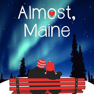 TMHS THEATRE COMPANY PRESENTS ALMOST MAINE