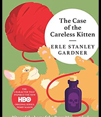 Children: The Case of the Careless Kitten: A Perry Mason Mystery (American Mystery Classics) by Erle Stanley Gardner