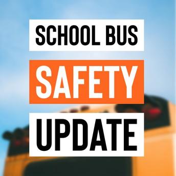 Bus Safety Update
