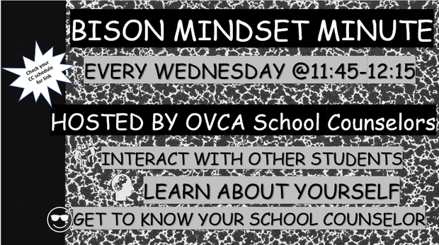 High School Teachers! Make sure to remind students that Bison Mindset Minute happens every Wednesday at 11:45!