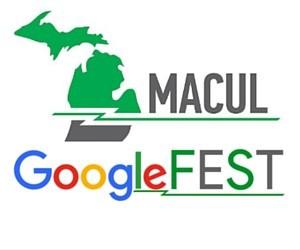 MACUL GoogleFEST