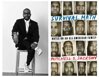 Survival Math: Notes on an All-American Family by Mitchell S. Jackson