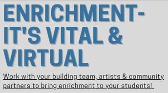 Enrichment is Vital & Virtual