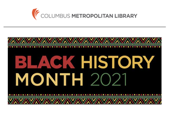 Columbus Metropolitan Library Resources for Black History Month