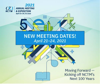 NCTM ANNUAL MEETING CHANGE (Apr.21-24, 2021)