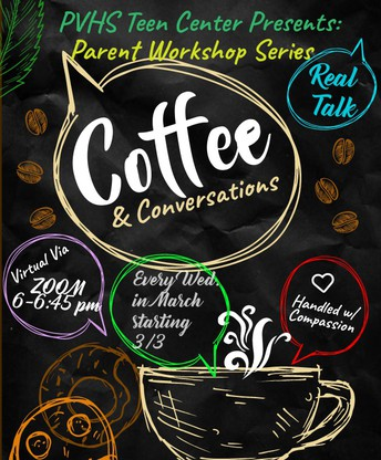 PVHS to host Coffee & Conversations: Parent Workshop Series