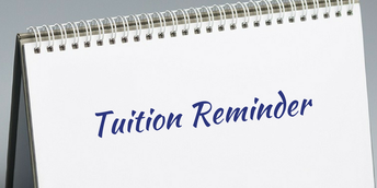 Tuition Reminder