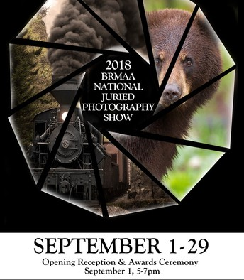 BRMAA National Juried Photography Show:  September 1 – September 29