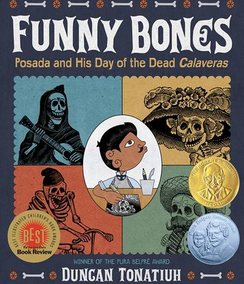 Funny Bones: Posada and His Day of the Dead Calaveras