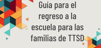 Guia para el regreso a la escuela para las familias de TTDS
