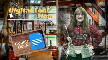 Tool Time - Google Docs, More Powerful Than You Think!