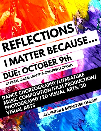 PTSA REFLECTIONS CONTEST DEADLINE THIS FRIDAY