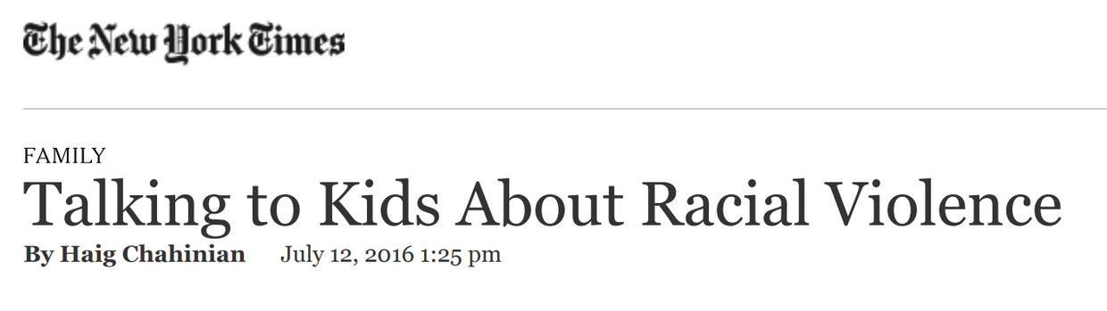 https://well.blogs.nytimes.com/2016/07/12/talking-to-kids-about-racial-violence/