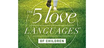 February Study - The Five Love Languages of Children
