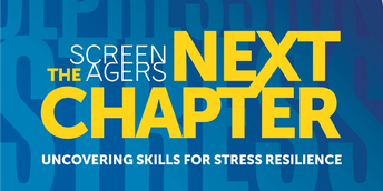 Teen Wellness Film Series ~ Screenagers Next Chapter: Uncovering Skills for Stress Resilience