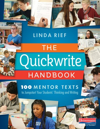 The Quickwrite Handbook by Linda Reif