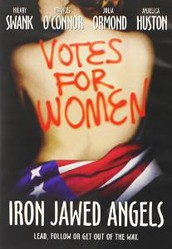 Election Film: Iron Jawed Angels