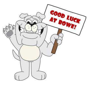 Good Luck at Bowe 3rd Graders!