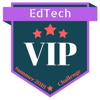 EdTech VIP Challenge #3: Summer 2018 Challenge